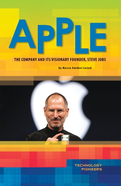 Apple: The Company and Its Visionary Founder, Steve Jobs